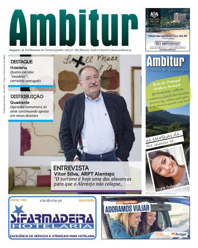 Desde 1980 Madeira Excelência de serviços e utensílios para hotelaria sifar@sifar.pt Magazine de Profissionais de Turismo ...
