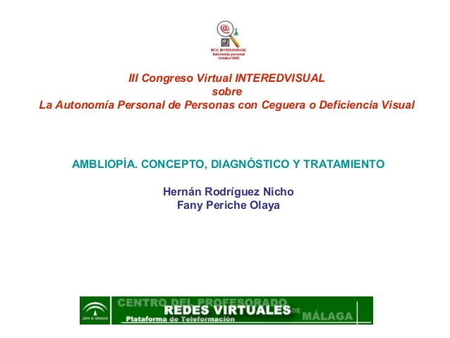 III Congreso Virtual INTEREDVISUAL                               sobreLa Autonomía Personal de Personas con Ceguera o Defi...