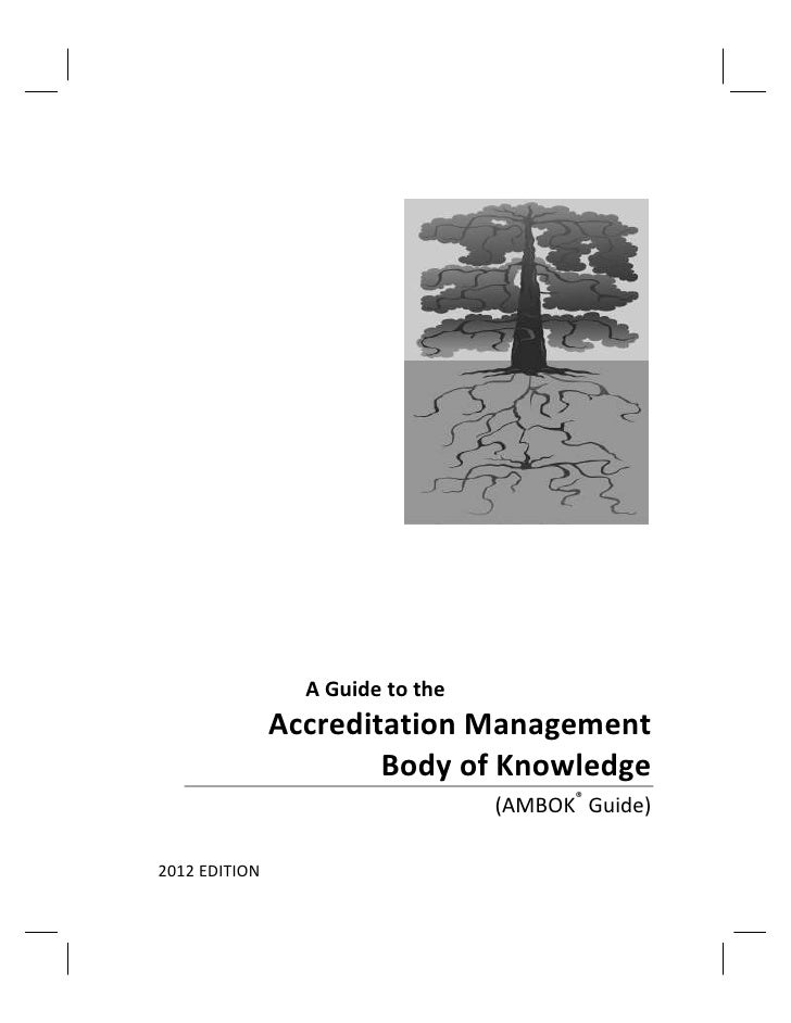 A Guide to the               Accreditation Management                       Body of Knowledge                             ...