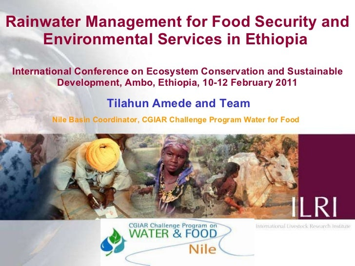 Rainwater Management for Food Security and Environmental Services in Ethiopia  International Conference   on Ecosystem Con...