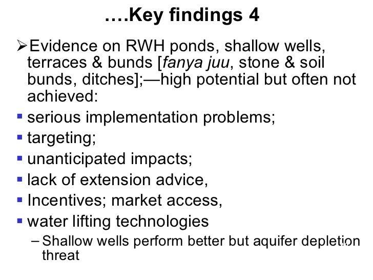 <ul><li>Evidence on RWH ponds, shallow wells, terraces & bunds [ fanya juu , stone & soil bunds, ditches];—high potential ...