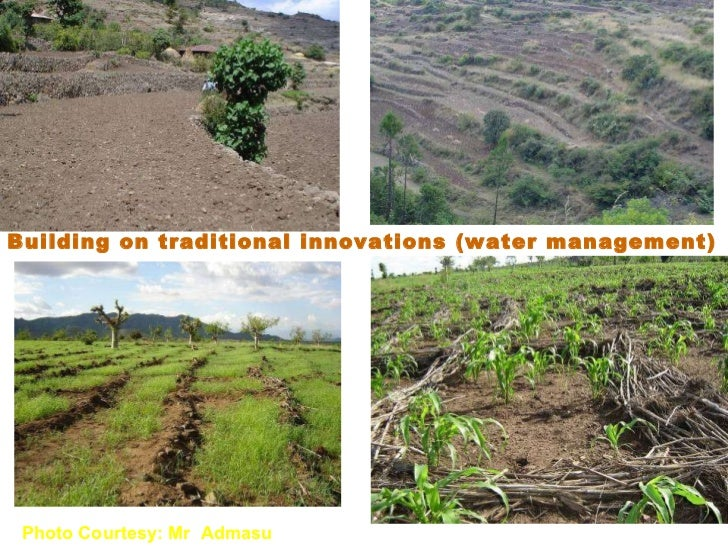 Building on traditional innovations (water management) Photo Courtesy: Mr  Admasu
