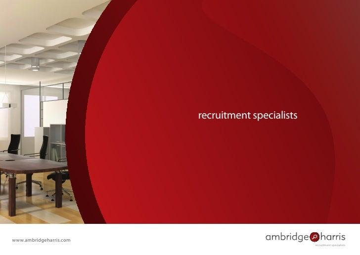 recruitment specialistswww.ambridgeharris.com                                                   recruitment specialists