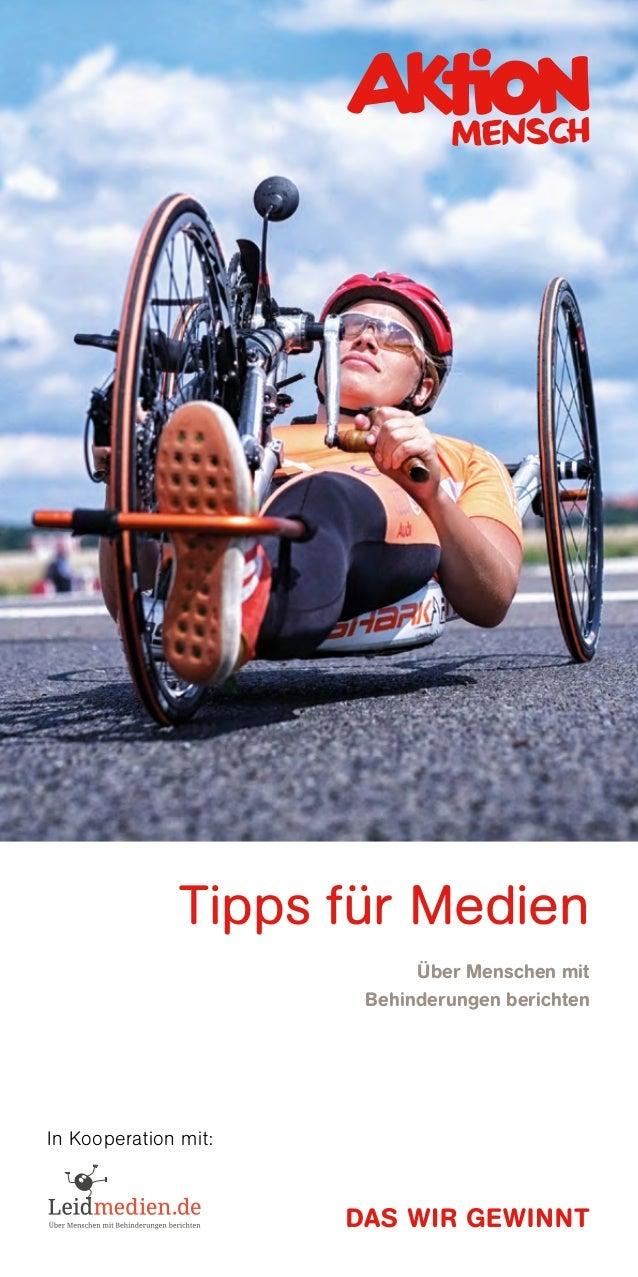 Tipps für Medien  Über Menschen mit Behinderungen berichten In Kooperation mit: