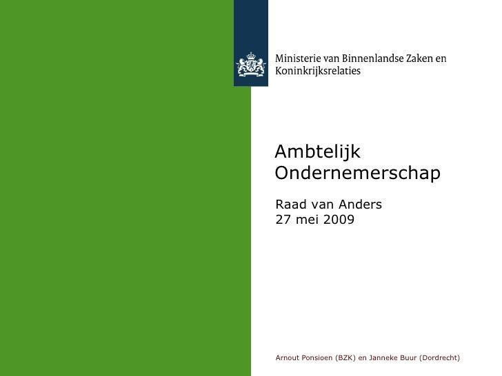 Ambtelijk Ondernemerschap Raad van Anders 27 mei 2009
