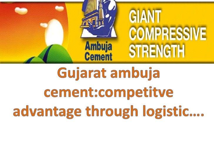 History and milestones :• 86:-Ambuja Cements first cement manufacturing plant at Ambujanagar,  Gujarat worth 0.7 million t...