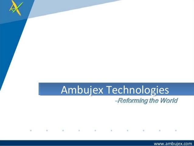 www.ambujex.com Ambujex TechnologiesAmbujex Technologies