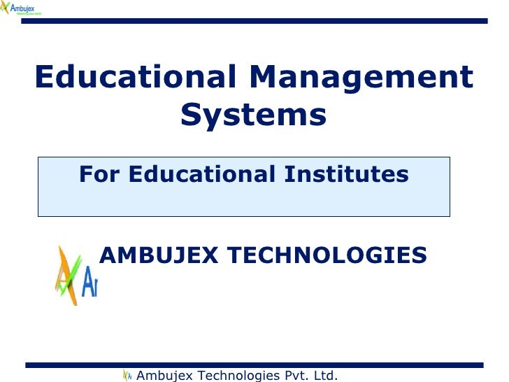 Educational Management Systems For Educational Institutes AMBUJEX TECHNOLOGIES