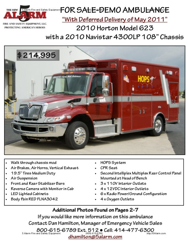FOR SALE-DEMO AMBULANCE           5 Alarm Fire and Safety Equipment           (800) 615-6789                        http:/...