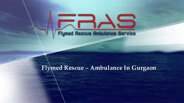 Flymed Rescue – Ambulance In Gurgaon