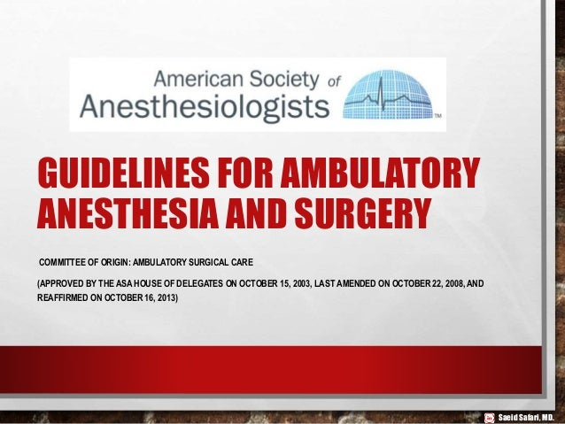 Ambulatory Anesthesia and Non–Operating Room Anesthesia (NORA)