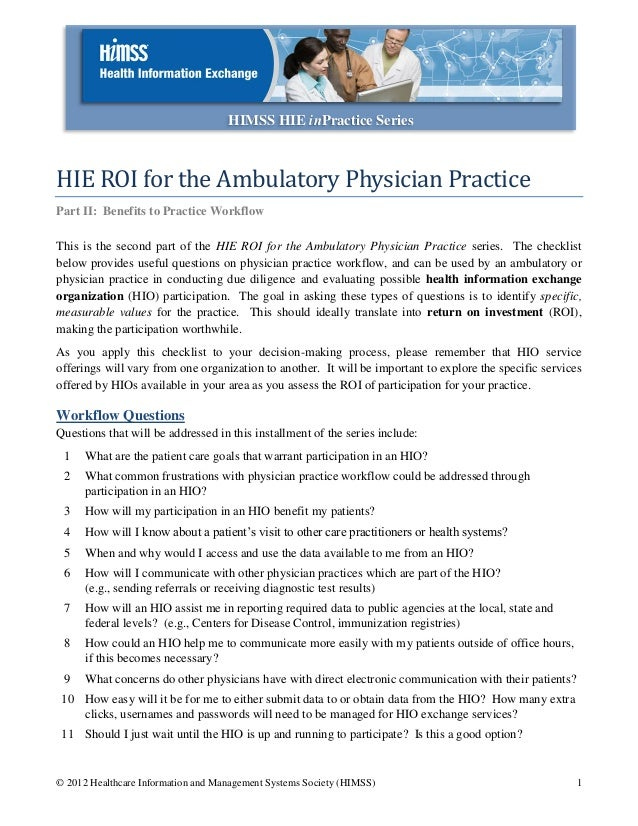 HIMSS HIE inPractice SeriesHIE ROI for the Ambulatory Physician PracticePart II: Benefits to Practice WorkflowThis is the ...