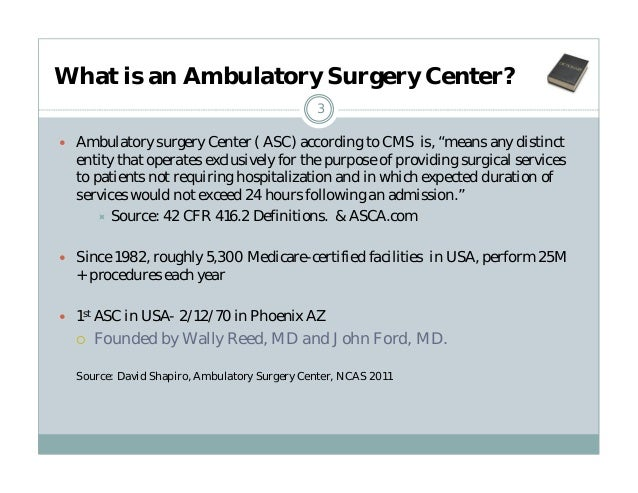 ambulatory surgical center Welcome to the ambulatory surgical center, or asc since 1995, when medical center clinic opened the asc, our medical staff has provided exceptional care in our state-of the-art, 26,000 square foot facility, located on the campus of medical center clinic.