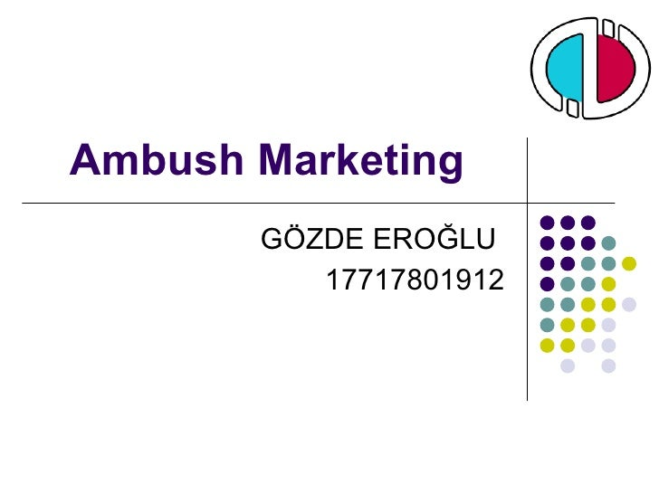 Ambush Marketing GÖZDE EROĞLU  17717801912
