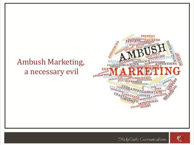 Ambush Marketing, a necessary evil