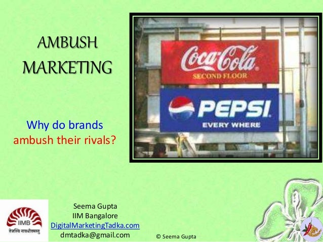 ambush marketing Ambush marketing - also known as coat-tail marketing or predatory ambushing - is the practice of hijacking or coopting another advertiser's campaign to raise awareness of another company or brand, often in the context of event sponsorships.