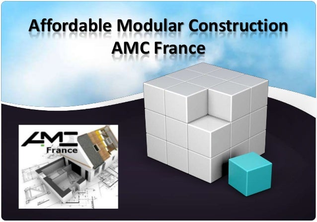 Affordable Modular Construction          AMC France
