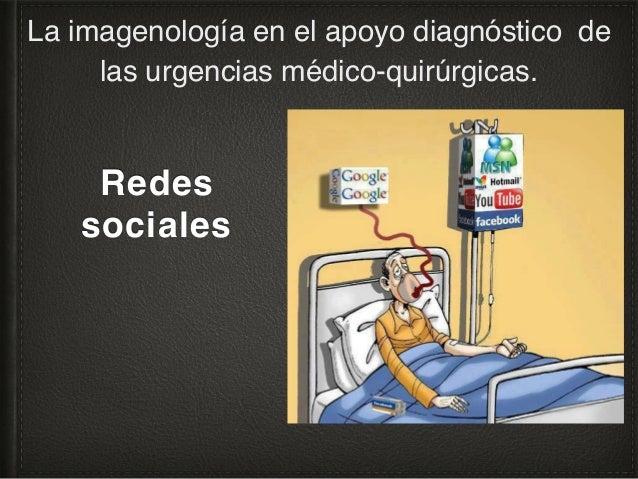 La imagenología en la identificación de las urgencias médico-quirúrgicas en el consultorio. Aptitud/competencia médica: In...