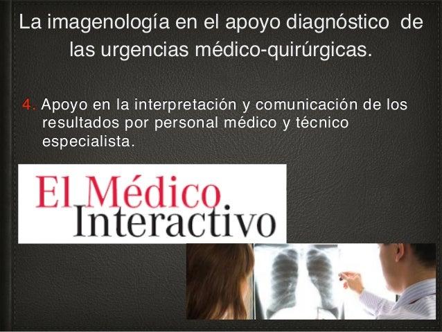 Protocolos, criterios de remisión, indicaciones de estudios. La imagenología en el apoyo diagnóstico de las urgencias médi...
