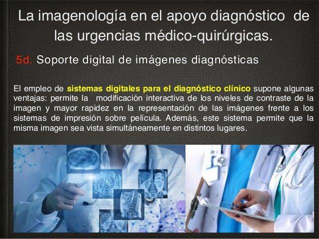 6a. La relación médico-paciente en un ambiente digital. La imagenología en el apoyo diagnóstico de las urgencias médico-qu...