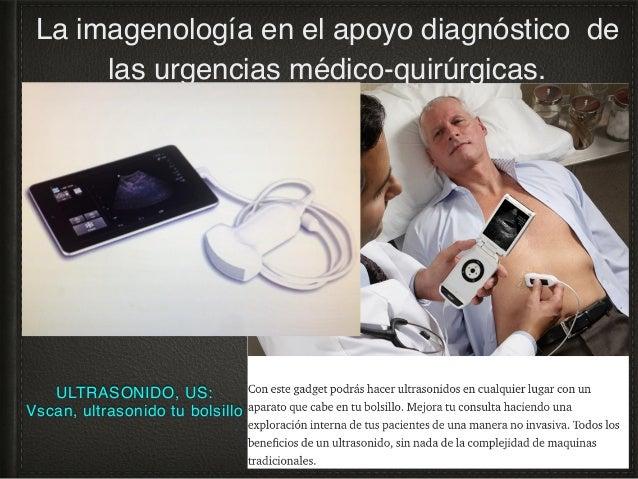 ULTRASONIDO, US La imagenología en el apoyo diagnóstico de las urgencias médico-quirúrgicas. A p t i t u d / c o m p e t e...