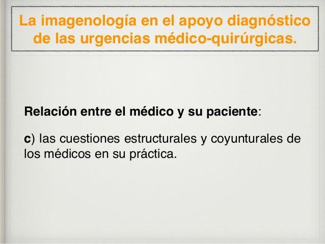 RADIOGRAFÍA SIMPLE DE ABDOMEN, RxA La imagenología en el apoyo diagnóstico de las urgencias médico-quirúrgicas.
