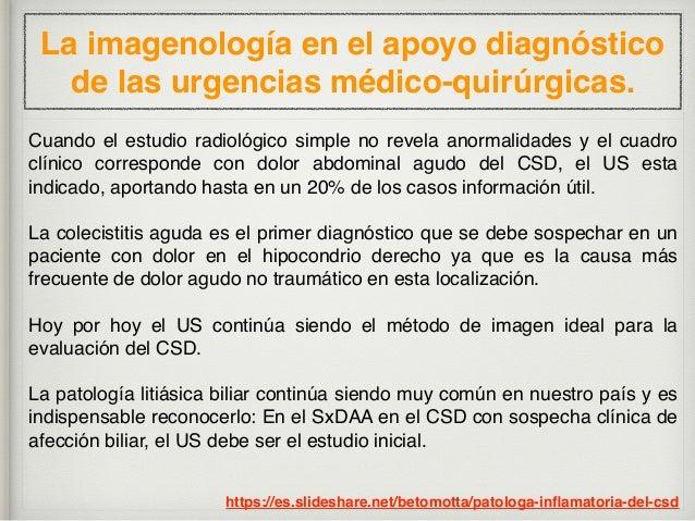 La imagenología en el apoyo diagnóstico de las urgencias médico-quirúrgicas. 7 puntos: Documentar 1. Identificar la VB y r...