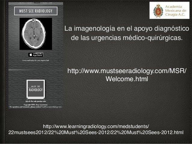 La imagenología en el apoyo diagnóstico de las urgencias médico-quirúrgicas.