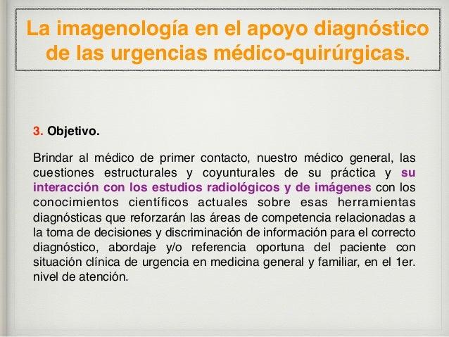La imagenología en la identificación de las urgencias médico-quirúrgicas en el consultorio. En la práctica médica, actual ...