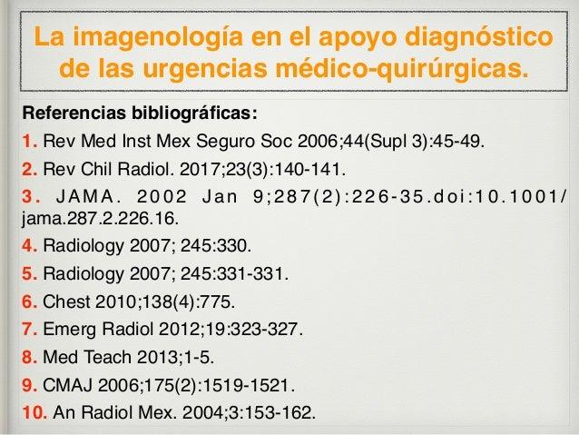 La imagenología en el apoyo diagnóstico de las urgencias médico-quirúrgicas. Referencias bibliográficas: 11. Salud en Taba...