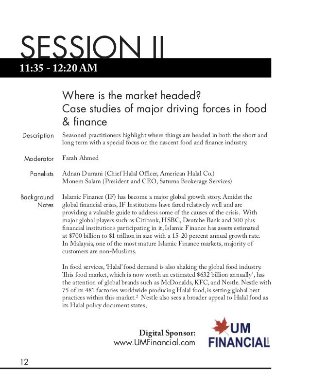 12 11:35 - 12:20 AM SESSION II Where is the market headed? Case studies of major driving forces in food & finance Descript...