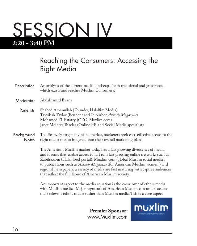 16 2:20 - 3:40 PM SESSION IV Reaching the Consumers: Accessing the Right Media Description Moderator Panelists Background ...