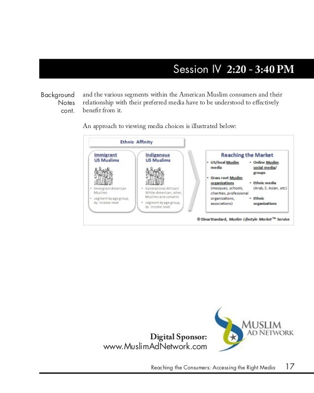 17 Session IV 2:20 - 3:40 PM Reaching the Consumers: Accessing the Right Media Background Notes cont. and the various segm...