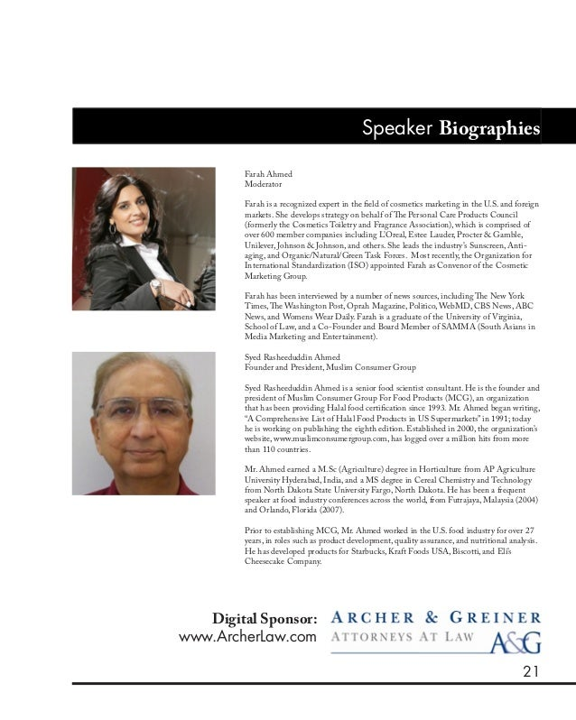 21 Speaker Biographies Farah Ahmed Moderator Farah is a recognized expert in the field of cosmetics marketing in the U.S. ...