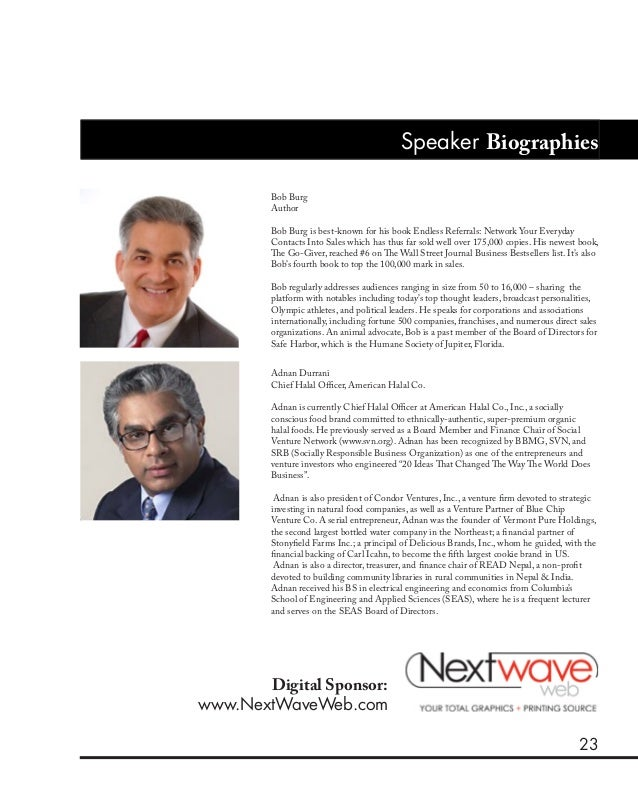 23 Speaker Biographies Bob Burg Author Bob Burg is best-known for his book Endless Referrals: Network Your Everyday Contac...