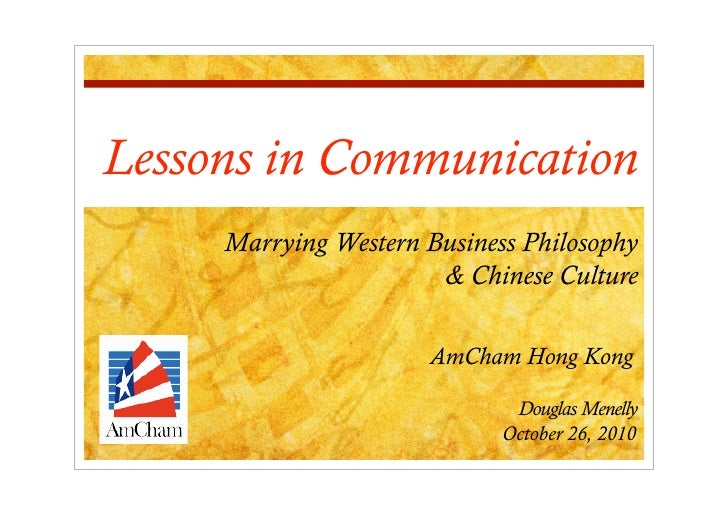 Lessons in Communication     Marrying Western Business Philosophy                       & Chinese Culture                 ...