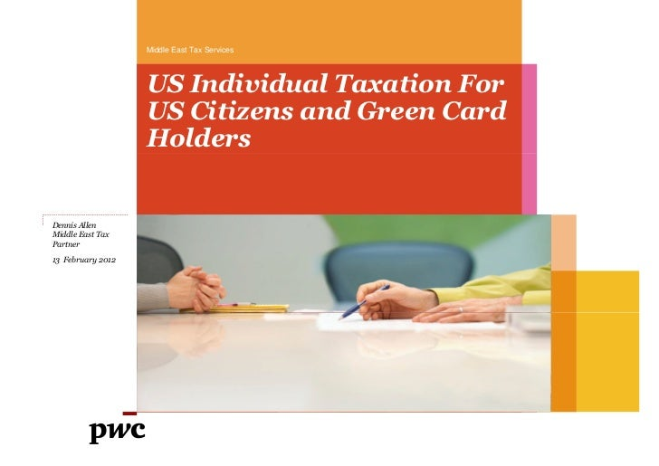 Middle East Tax Services                   US Individual Taxation For                   US Citizens and Green Card        ...