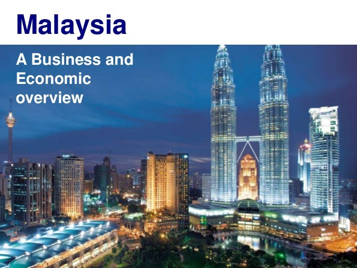 the malaysian economy an overview Malaysia currently accounts for 39 % of world palm oil production and 44% of world exports if taken into account of other oils & fats produced in the country, malaysia accounts for 12% and 27% of the world's total production and exports of oils and fats.