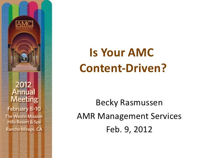 Creating a Content-Driven Environment in Your AMC