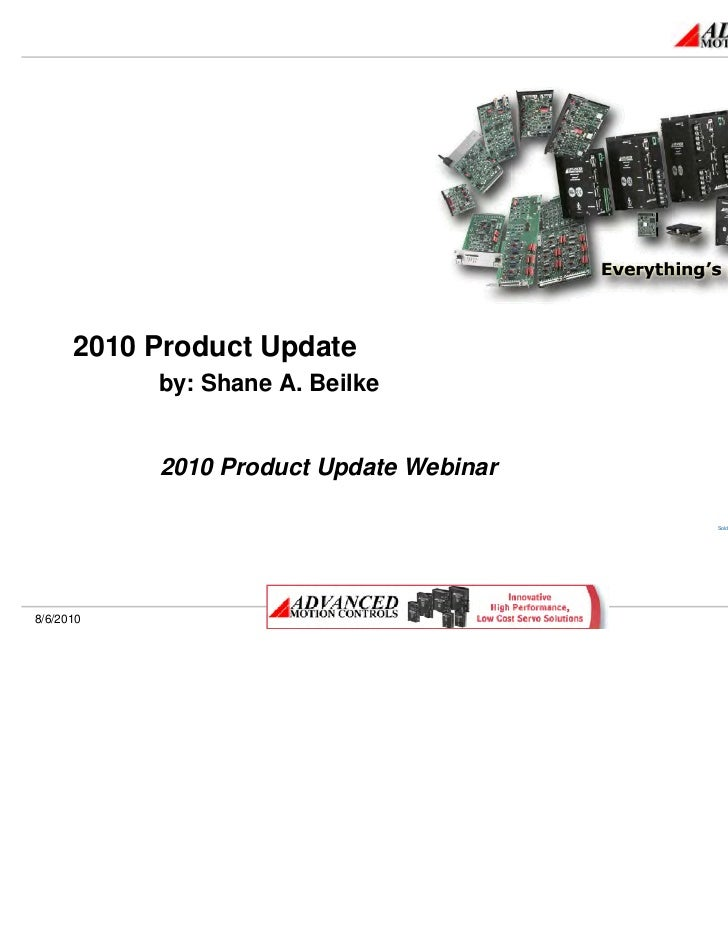 2010 Product Update     by: Shane A. Beilke     2010 Product Update Webinar                                   Sold & Servi...