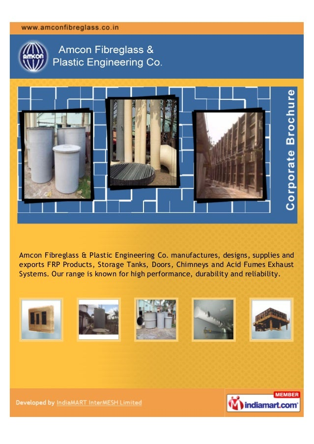Amcon Fibreglass & Plastic Engineering Co. manufactures, designs, supplies andexports FRP Products, Storage Tanks, Doors, ...