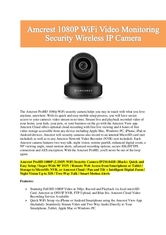 Amcrest 1080 p wifi video monitoring security wireless ip camera