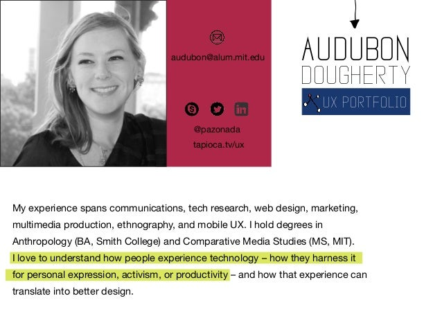 My experience spans communications, tech research, web design, marketing, multimedia production, ethnography, and mobile U...