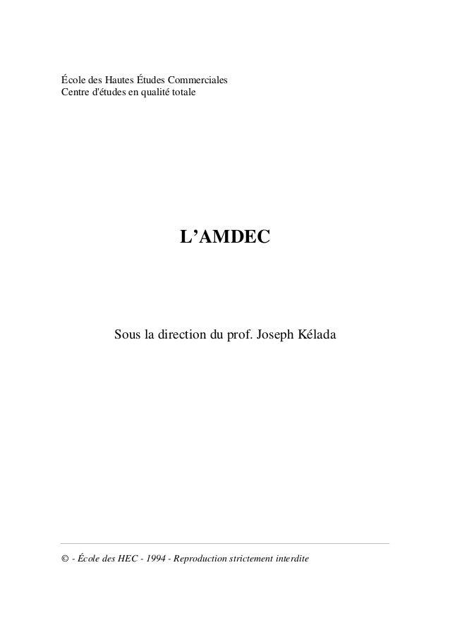École des Hautes Études CommercialesCentre détudes en qualité totale                             L'AMDEC            Sous l...