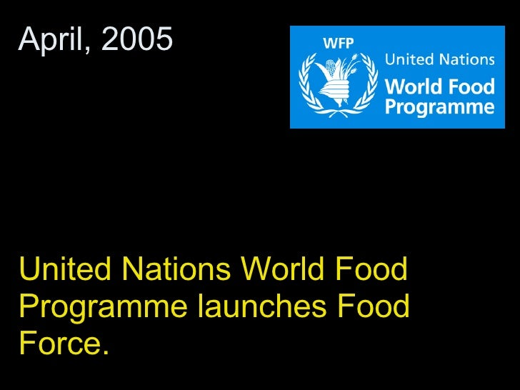 United Nations World Food Programme launches Food Force.  April, 2005