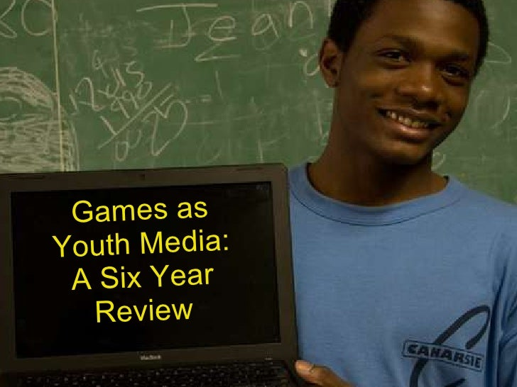 Title card Games as Youth Media: A Six Year Review