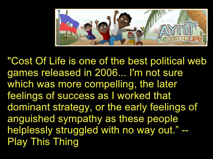 """""""Cost Of Life is one of the best political web games released in 2006... I'm not sure which was more compelling, the ..."""