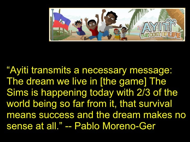 """"""" Ayiti transmits a necessary message: The dream we live in [the game] The Sims is happening today with 2/3 of the world b..."""