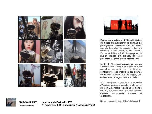 Depuis sa création en 2007 à l'initiative du musée du quai Branly, la biennale de photographie Photoquai met en valeur une...