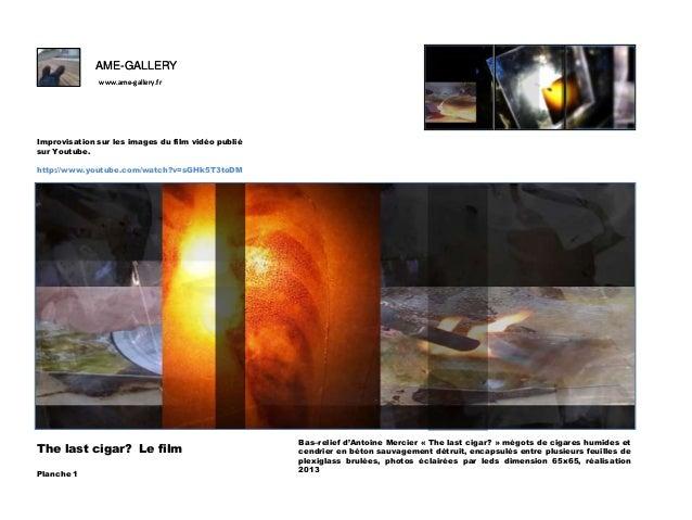 Ame gallery antoine mercier bas-relief- the last cigar- images du film oeuvre finale- Slide 2